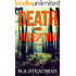 Death And Deception (a DI Dan Hellier case Book 1)