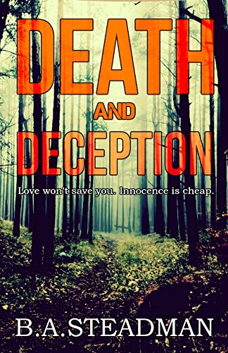 Death And Deception: Detective Hellier Book 1 by [Steadman, B.A.]
