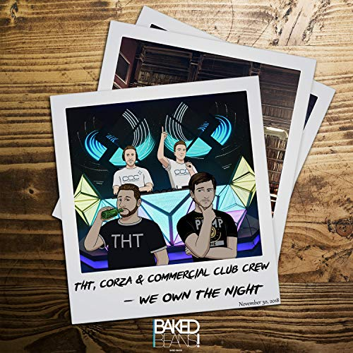DJ THT, Justin Corza & Commercial Club Crew - We Own The Night