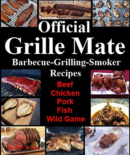 official-grille-mate-barbecuing-grilling-smoker-recipes-beef-chicken-pork-fish-wild-game