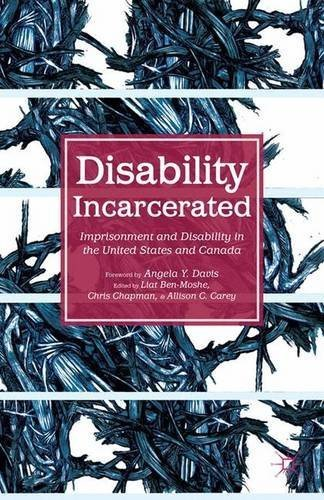 Disability Incarcerated: Imprisonment and Disability in the United States and Canada (2014-05-29)