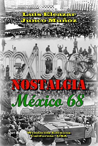 NOSTALGIA- México 68 (WIE nº 293) por Luis Eleazar Junco Muñoz