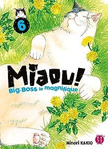 Miaou ! Big-Boss le Magnifique Edition simple Tome 6