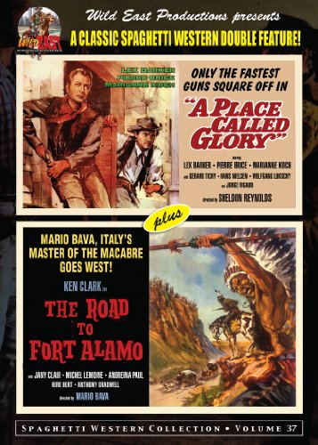 a-place-called-glory-the-road-to-fort-alamo-wild-east-double