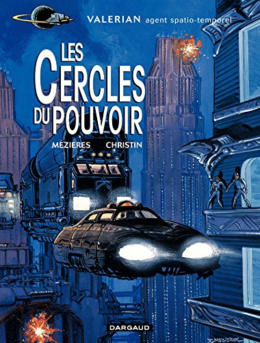 Valérian - tome 15 - Les cercles du pouvoir par Pierre Christin