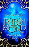Jenny-Mai Nuyen: Rabenmond