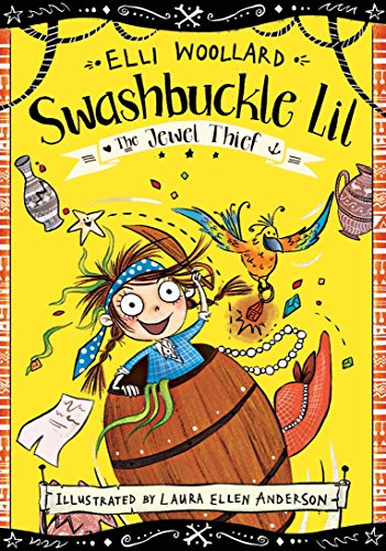 Swashbuckle Lil and the Jewel Thief (Swashbuckle Lil: The Secret Pirate)