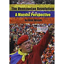 The Venezuelan Revolution: A Marxist Perspective