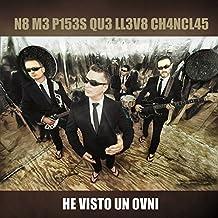 He Visto Un Ovni by No Me Pises Que Llevo Chanclas (2015-04-21)