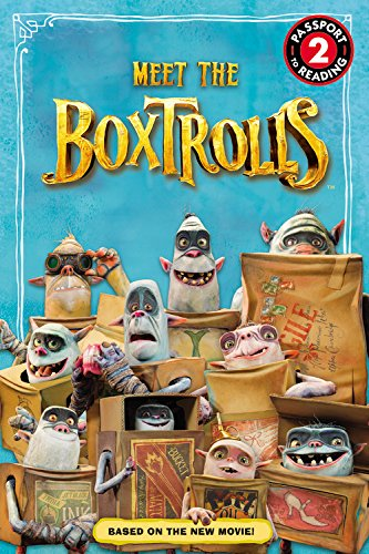 The Boxtrolls: Meet the Boxtrolls (Passport to Reading)