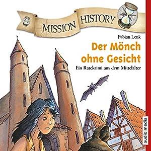 Der Mönch ohne Gesicht - Ein Ratekrimi aus dem Mittelalter: Mission History