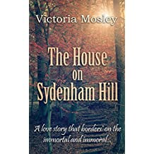 The House on Sydenham Hill (Book 2 in Historical Ghost Thriller series)
