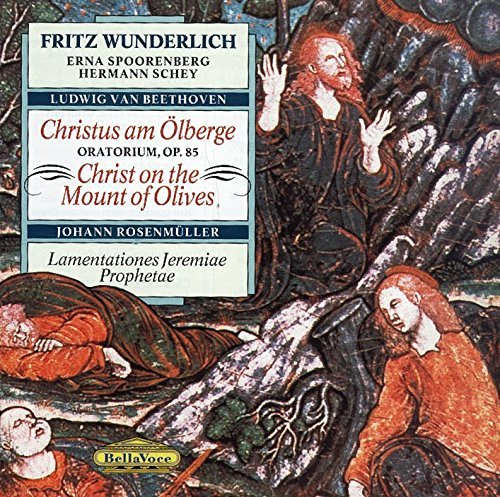 Beethoven: Christ on the Mount of Olives by Fritz Wunderlich Bello Mounts