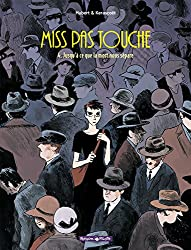Miss Pas Touche, Tome 4 : Jusqu'à ce que la mort nous sépare