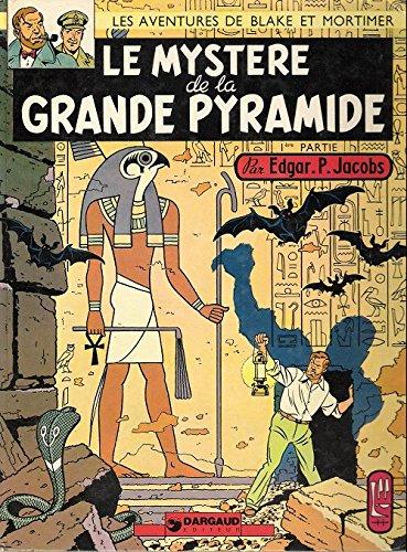 Les aventures de Blake et Mortimer : Le mystere de la grande pyramide, tome 1 - Le papyrus de Manéthon