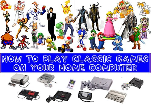 How To Play Classic Games On Your Home Computer (English ...