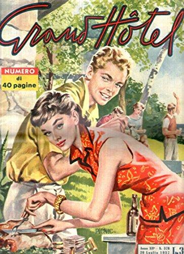 Grand Hotel 578 del Luglio 1957 Lyla Rocco Victure Mature Marisa Del Frate
