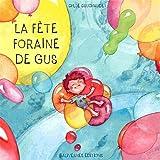Telecharger Livres La Fete foraine de Gus (PDF,EPUB,MOBI) gratuits en Francaise