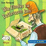 Wie Findus zu Pettersson kam: Pettersson und Findus - Hörspiel