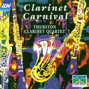 Clarinet Carnival (Thurston Clarinet Quartet)