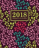 Weekly Planner: 2018 Weekly Planner: Portable Format: Trendy Coral, Teal, Pink & Yellow Floral