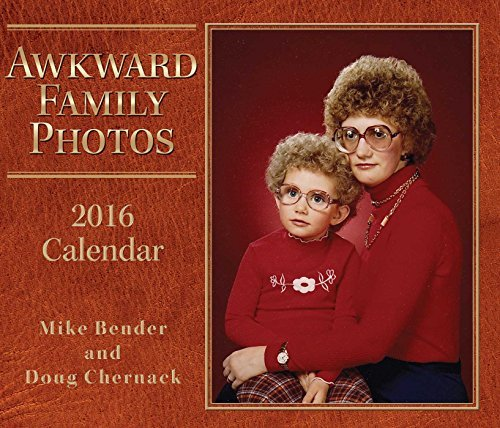 Preisvergleich Produktbild Awkward Family Photos 2016 Day-to-Day Calendar by Mike Bender (2015-07-21)