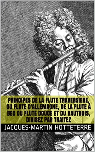 principes-de-la-flute-traversiere-ou-flute-d-39-allemagne-de-la-flute--bec-ou-flute-douce-et-du-hautbois-divisez-par-traitez