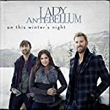 Songtexte von Lady Antebellum - On This Winter's Night