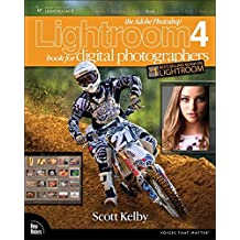 The Adobe Photoshop Lightroom 4 Book for Digital Photographers (Voices That Matter) by Scott Kelby (2012-05-11)