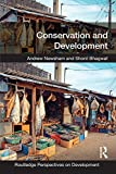Conservation and Development (Routledge Perspectives on Development)
