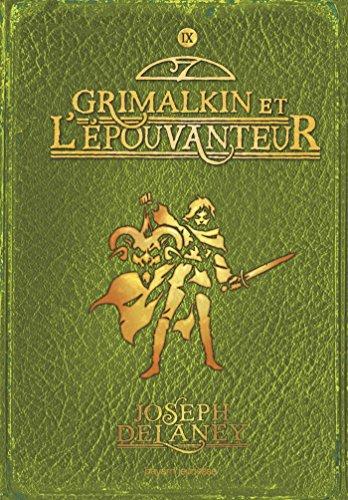 L'Épouvanteur, Tome 9 : Grimalkin et l'Épouvanteur par Joseph Delaney