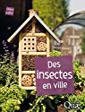 Des insectes en ville par Albouy
