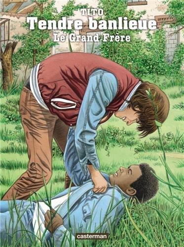 Tendre Banlieue, Tome 2 : Le grand-frère