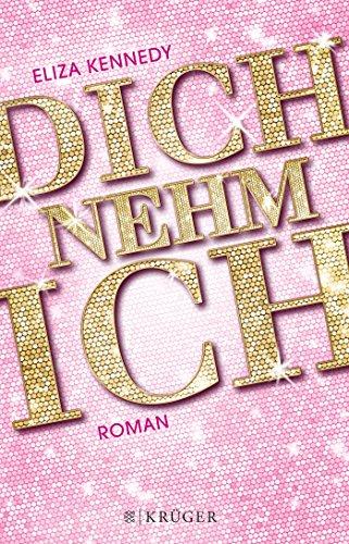 Buchcover: Dich nehm ich: Roman