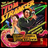 The Adventures of Tom Stranger, Interdimensional Insurance Agent by Larry Correia front cover