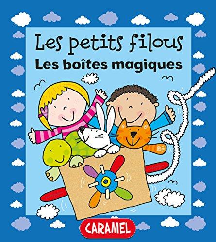 Les boîtes magiques: Un petit livre pour apprendre à lire (Les petits filous t. 3)