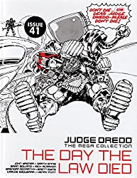 The Day the Law Died (Judge Dredd Mega Collection issue 41)