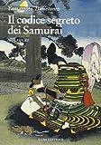 Hagakure. Il codice segreto dei samurai