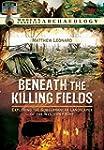Beneath the Killing Fields: Exploring...