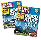 Bordatlas 2014: Über 6.000 Reisemobil-Stellplätze in Deutschland und Europa in 2 Bänden, davon viele mit Gespann-Erla