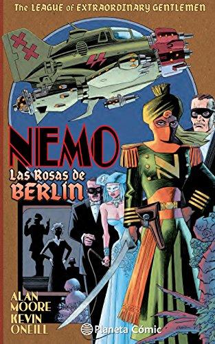 The League of Extraordinary Gentlemen Nemo Rosas de Berlín (Babel)