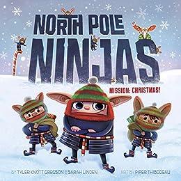North Pole Ninjas: MISSION: Christmas! (English Edition ...