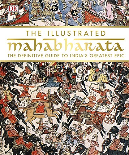 The Illustrated Mahabharata: The Definitive Guide to India's Greatest Epic por DK