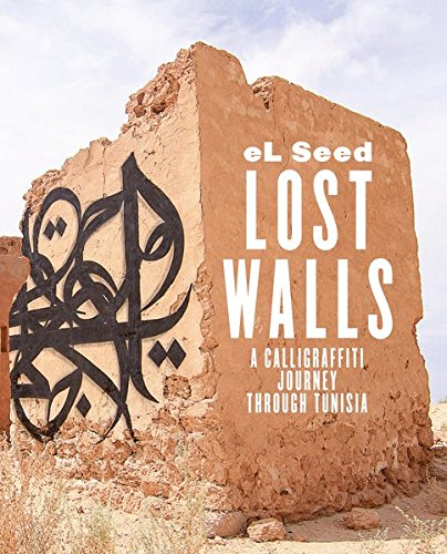Lost Walls: A Calligraffiti Journey through Tunisia