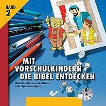 Mit Vorschulkindern die Bibel entdecken Bd.2 / CD-ROM