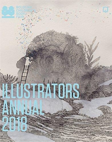 Illustrators Annual 2018 (Bologna Childrens Book Fair)