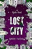 Lost City: Gefährliche Entscheidung