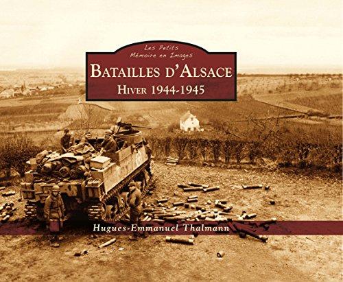 Batailles d'Alsace - Hiver 1944-1945