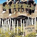 Songtexte von Wakefield - American Made