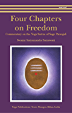 Four Chapters on Freedom: Commentary on the Yoga Sutras of Sage Patanjali